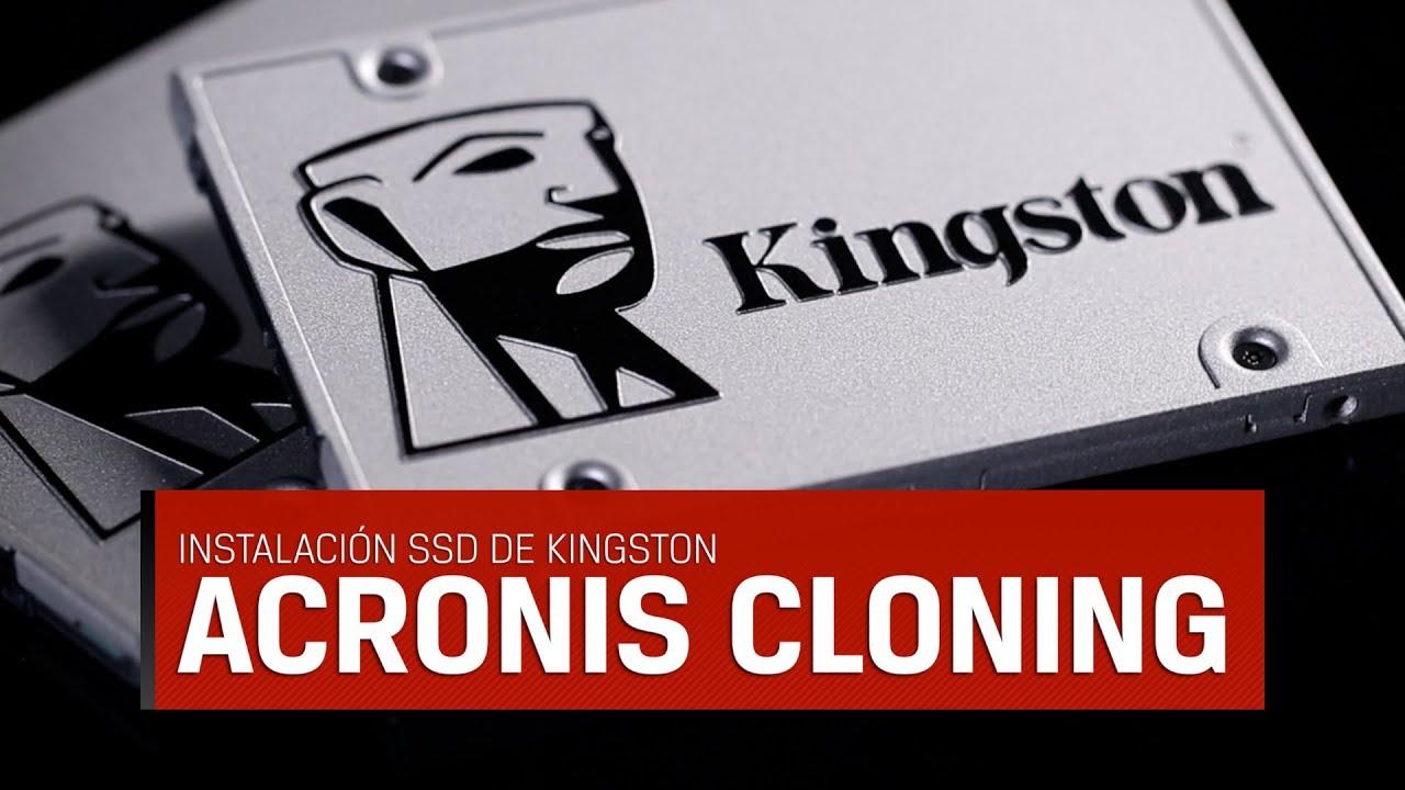 Como clonar el disco duro en un SSD Kingston para Desktop y Notebook con Acronis True Image