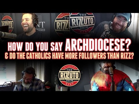 Do the Catholics have more Twitter followers than Rizz & how do you say ARCHDIOCESE? [Rizzuto Show]