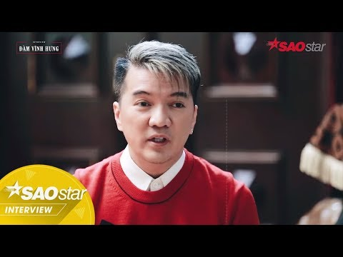 SAOSTAR INTERVIEW | Đàm Vĩnh Hưng: 'Tùng Leo là ai mà chê chúng tôi như... phường hát tuồng?'