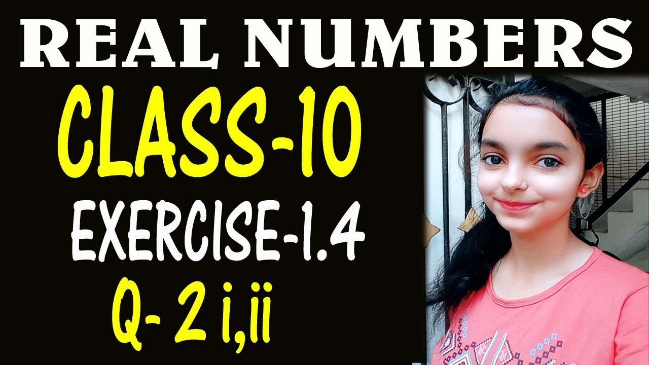 Class   10th, Ex   1 4, Q 2 Real Numbers NCERT CBSE