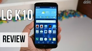 LG K10 Review | Digit.in