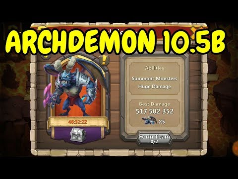 Archdemon L Summons Monsters Huge Damage L 10.5B I Castle Clash