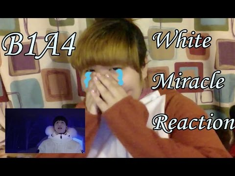 White Miracle - B1A4 Reaction
