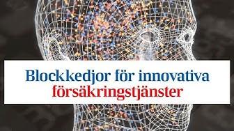 Blockkedjor för innovativa försäkringstjänster