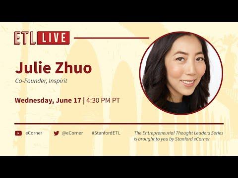 ETL Speaker Series: Julie Zhuo, Inspirit