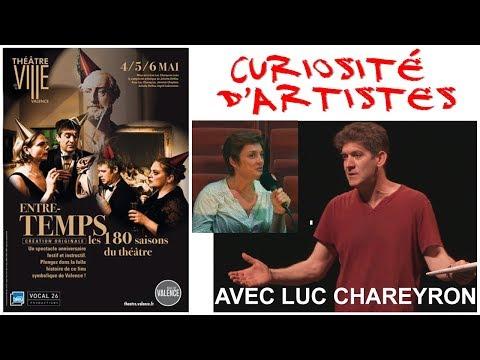 Emission1 sem17 Curiosités d'Artistes Luc CHAREYRON
