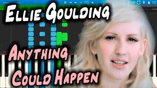 Ellie Goulding - Anything Could Happen [Piano Tutorial] Synthesia