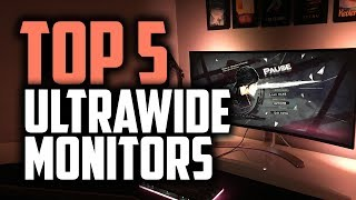 Best Ultrawide Monitors in 2019 - The Top 5 Widescreen Displays
