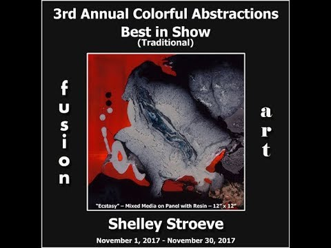 3rd Annual Colorful Abstractions Art Exhibition - November 2017 (Traditional Category)