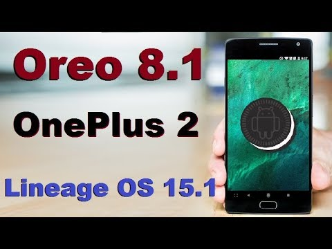 How to Update Android Oreo 8 1 in OnePlus 2(Lineage OS 15 1)1+2 Install and  review