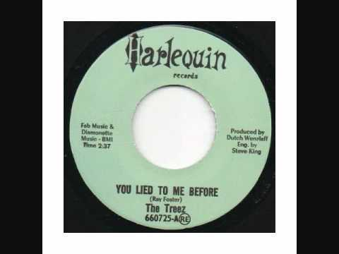 The Treez - You Lied To Me Before
