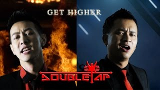 สูง ( Get Higher ) - Doubletap feat. Woody world (Official lyrics vdo)เนื้อเพลง Mp3