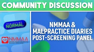 #MedicatingNormal & Malpractice Diaries Presents: A Discussion About Drug Safety & Legal Advocacy