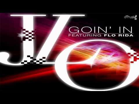 Jennifer Lopez Ft. Flo Rida - Goin' In ► NEW MUSIC 2012 ® CRMUSIK + MP3◄
