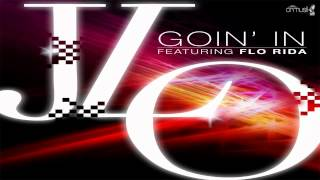 Jennifer Lopez Ft. Flo Rida - Goin