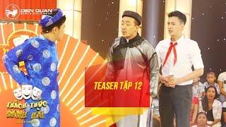 Thách thức danh hài 3 | teaser tập 12: Trấn Thành công khai bí mật của Trường Giang