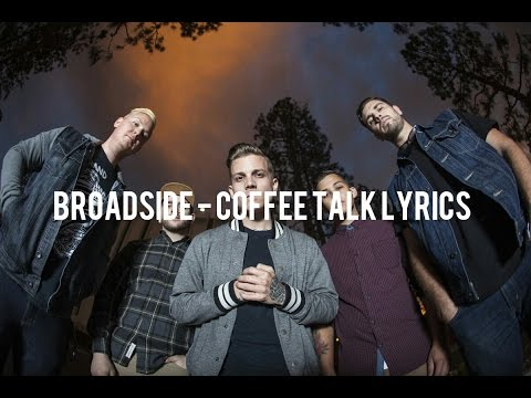 Broadside - Coffee Talk Lyrics (8/80 Warped Tour Countdown)