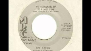 """Rex Gosdin """"We"""