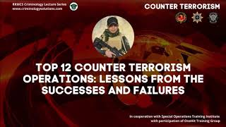 TOP 12 COUNTER TERRORISM OPERATIONS