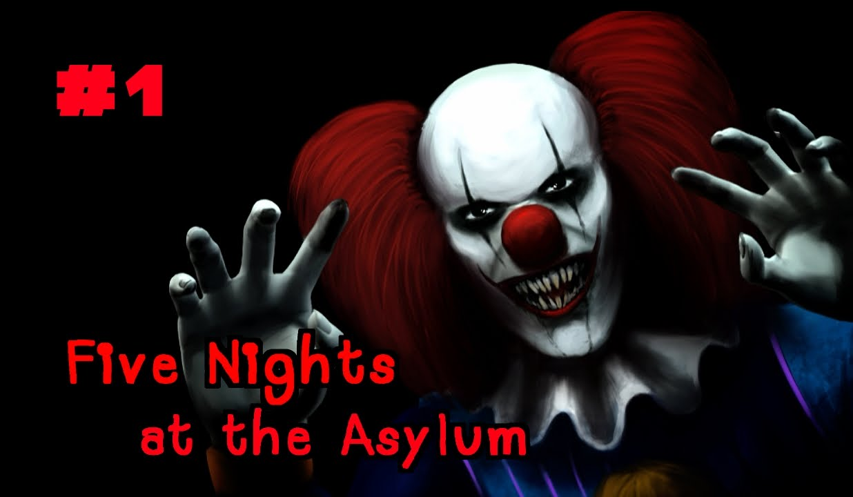 Five nights at the asylum 1 youtube
