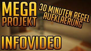 Infovideo zur 30 Minuten Regel (Aufklärung) - Minecraft Mega Projekt (Dner)