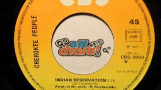 Cherokee People - Indian Reservation ■ 45 RPM 1977 ■ OffTheCharts365