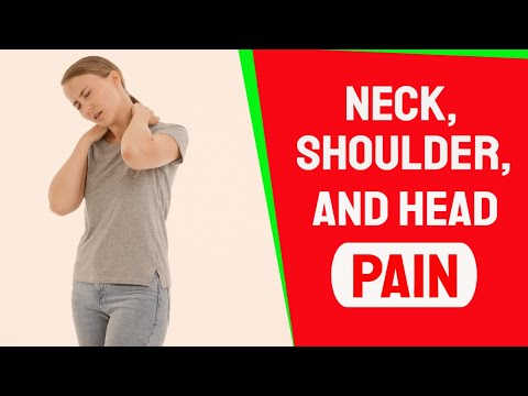 neck shoulder and head pain  youtube