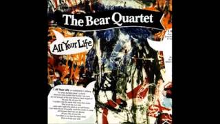 The Bear Quartet - Disappearing Act