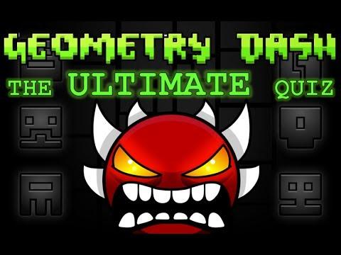 THE ULTIMATE GEOMETRY DASH QUIZ - THE ULTIMATE GEOMETRY DASH QUIZ