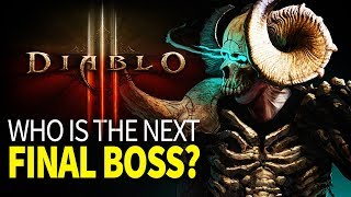 Diablo 4 - Who is the Next Final Boss? (Diablo Theory Explained)