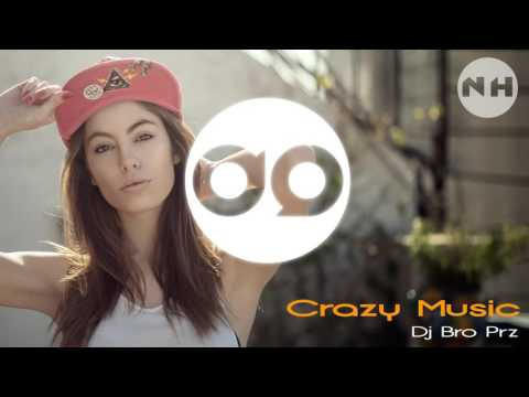 Dj Bro Prz - Crazy Music (Original Mix) 2015 NP3TA