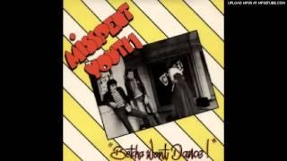 Misspent Youth- Betcha Won