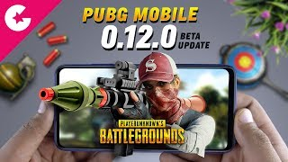 PUBG Mobile 0.12.0 Beta Update - New Weapons, Friendly Spectate & Lot More!