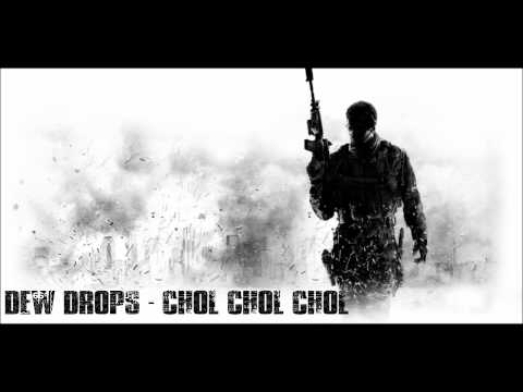 ♫ Dew Drops - CHOL CHOL CHOL (2012) ♫