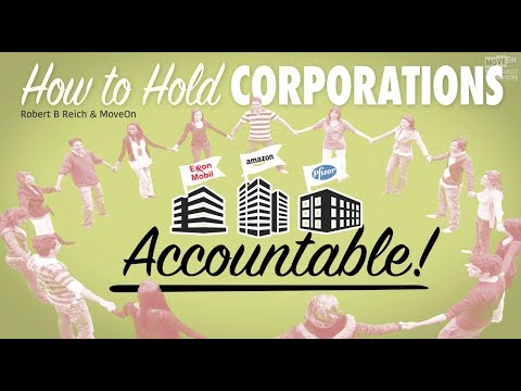 Robert Reich: How to Hold Corporations Accountable