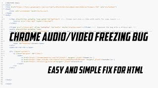 Audio and video freezing/not working on chrome HTML Fix