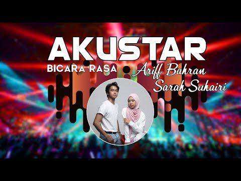 Ariff Bahran & Sarah Suhairi - Bicara Rasa #akuStar