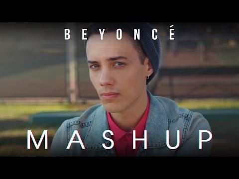 BEYONCE MASHUP!! - Leroy Sanchez & KHS