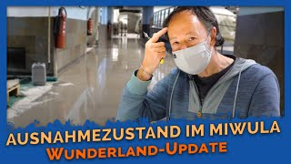Lockdown-Update #2 - Wunderland im Ausnahmezustand