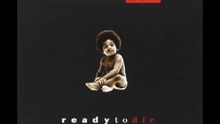 The Notorious B I G Ready To Die The Remaster
