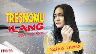 Download lagu Safira Inema - Tresnomu Ilang