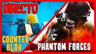 🔴 EPICO DIRECT in PHANTOM FORCES and COUNTER BLOX by ROBLOX