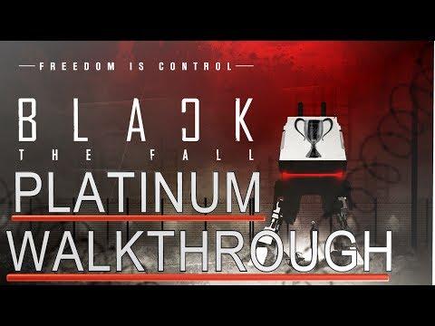 Black The Fall - Platinum Walkthrough - 1 hour Platin - 100% Trophy/Achievement Guide