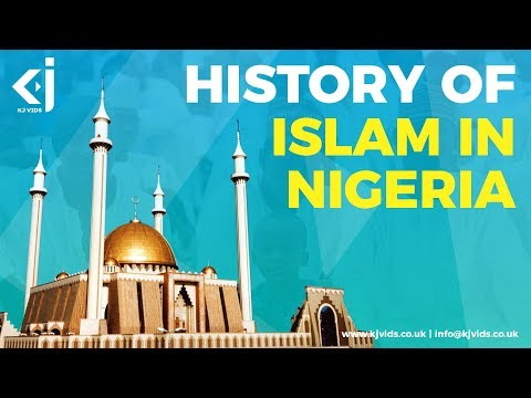 The History of Islam in Nigeria