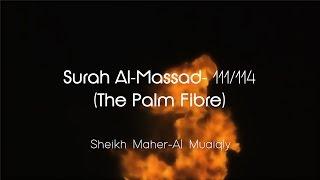Surah Al-Masad سُوۡرَةُ المَسَد Sheikh Maher Al Muaiqly - English & Arabic Translation Mp3 Yukle Endir indir Download - MP3MAHNI.AZ