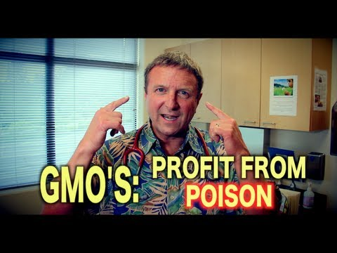 GMO's: Profit from Poison | The Dangers of Genetically Modified Food