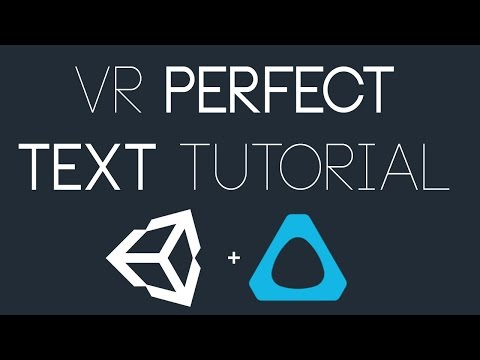 Unity VR: Perfect Text in Unity Tutorial