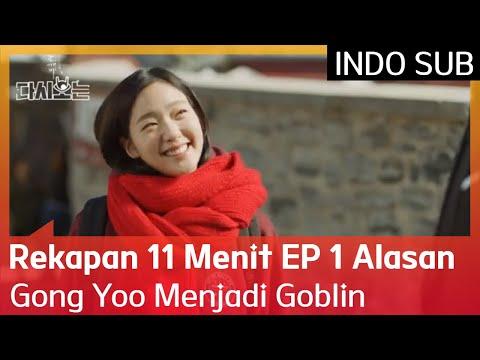 Rekapan 11 Menit EP 1 Alasan Gong Yoo Menjadi Goblin #Goblin 🇮🇩 INDO SUB🇮🇩