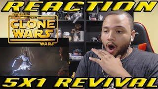 Star Wars: The Clone Wars Reaction Series Season 5 Episode 1 - Revival