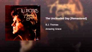 The Unclouded Day [Remastered]
